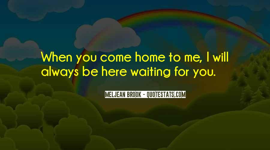 I Will Always Be Here Waiting For You Quotes #1212750