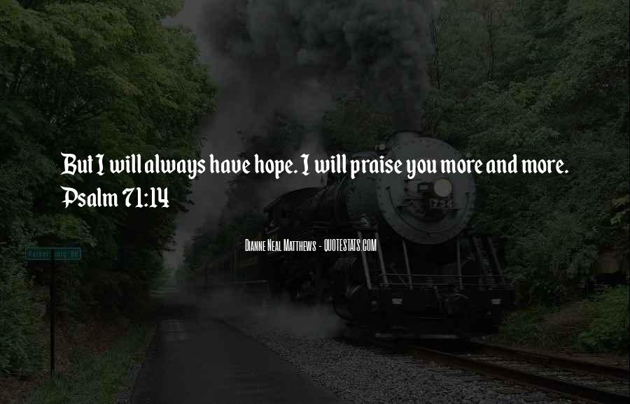 I Will Always Have Hope Quotes #1378730