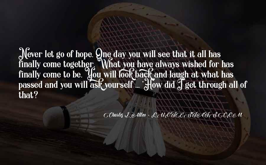 I Will Always Have Hope Quotes #870010