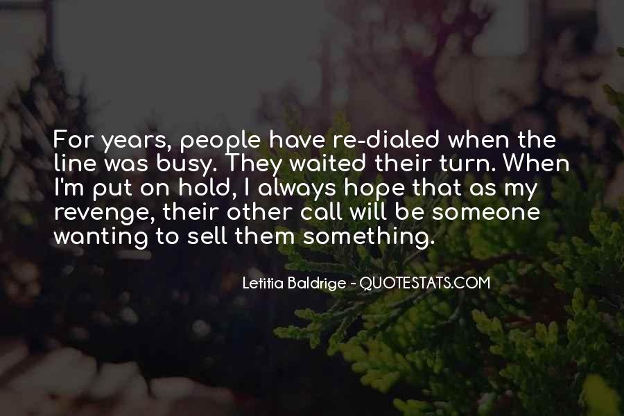 I Will Always Have Hope Quotes #946976