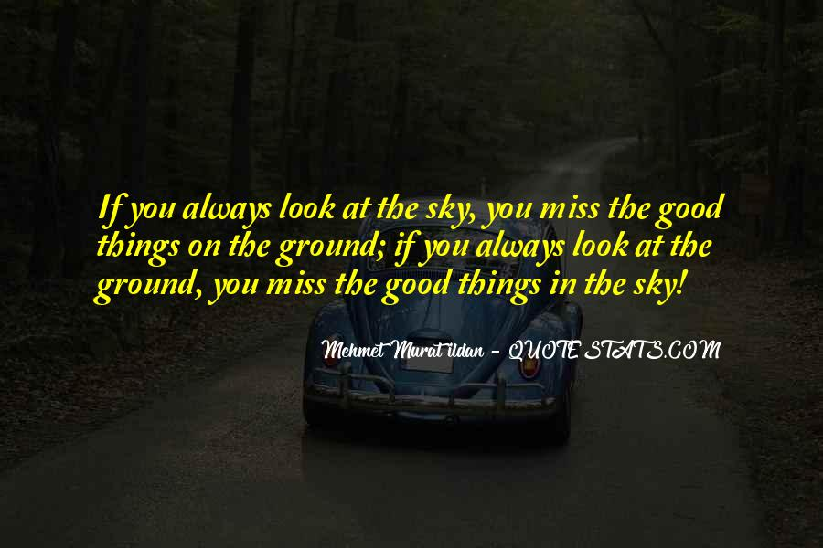 I Will Always Miss You Quotes #315293