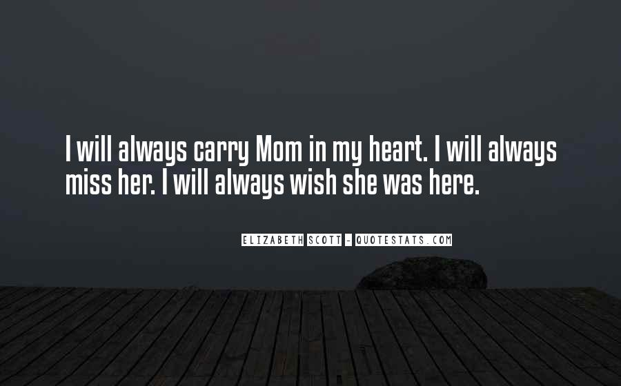 I Will Always Miss You Quotes #334934