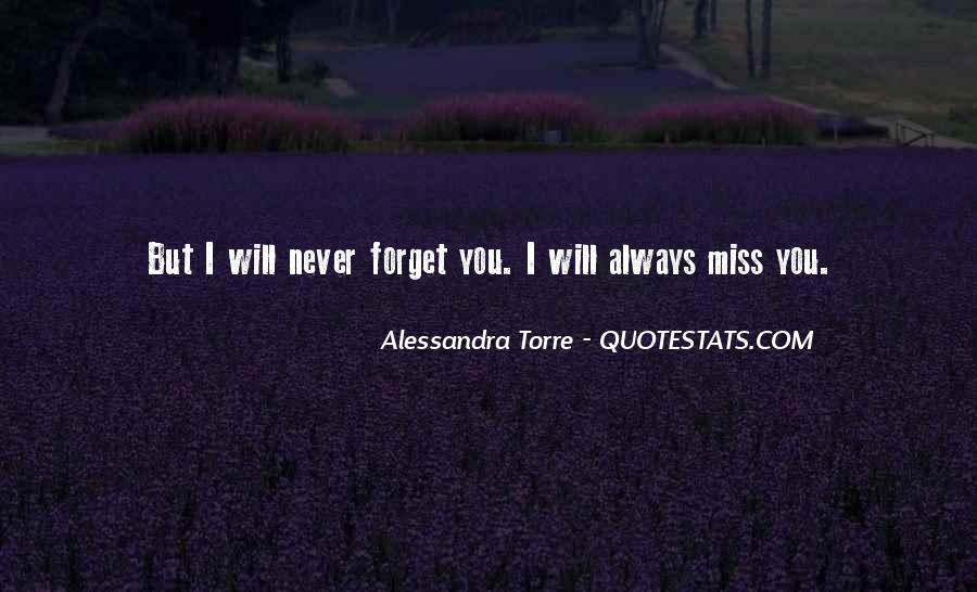 I Will Always Miss You Quotes #600636