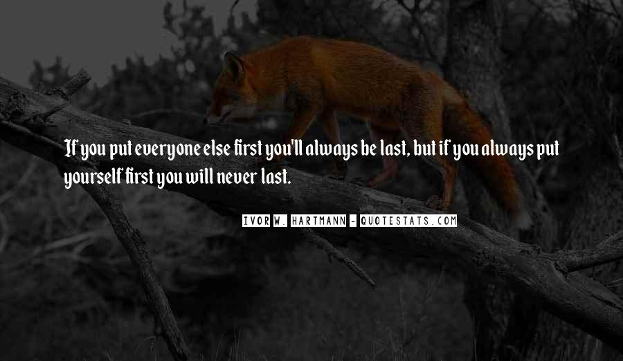 I Will Always Put You First Quotes #135733