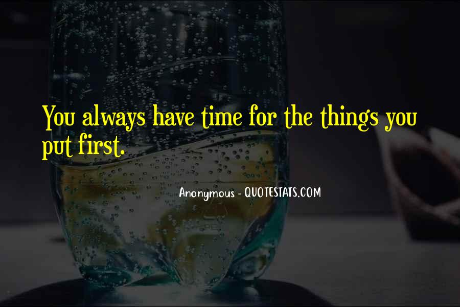 I Will Always Put You First Quotes #355344