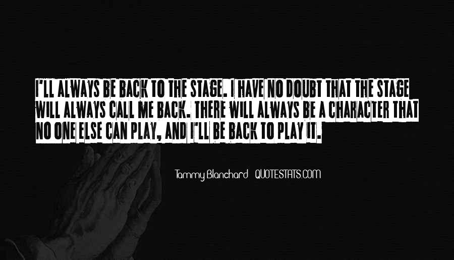 I Will Back Quotes #117491