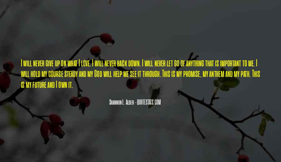 I Will Back Quotes #36288