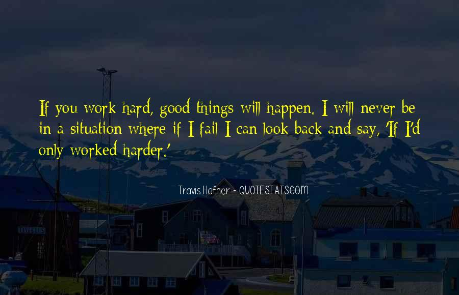 I Will Back Quotes #44480
