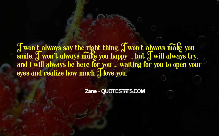 I Will Be Here Waiting For You Quotes #589937
