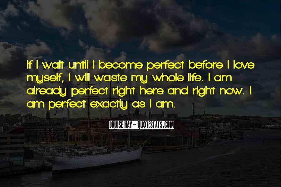 I Will Be Here Waiting For You Quotes #64527