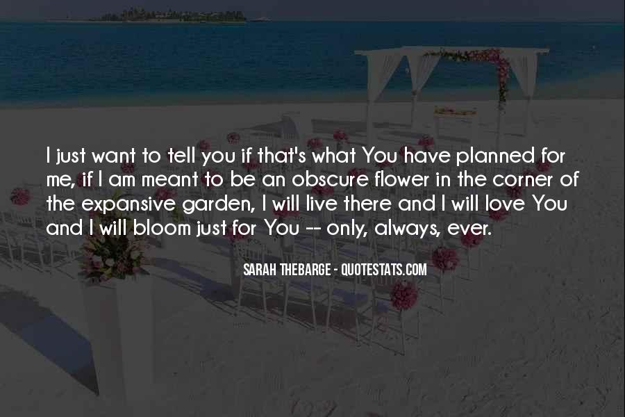 I Will Be There Love Quotes #281633