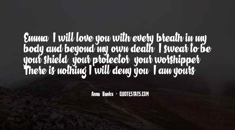 I Will Be There Love Quotes #469267