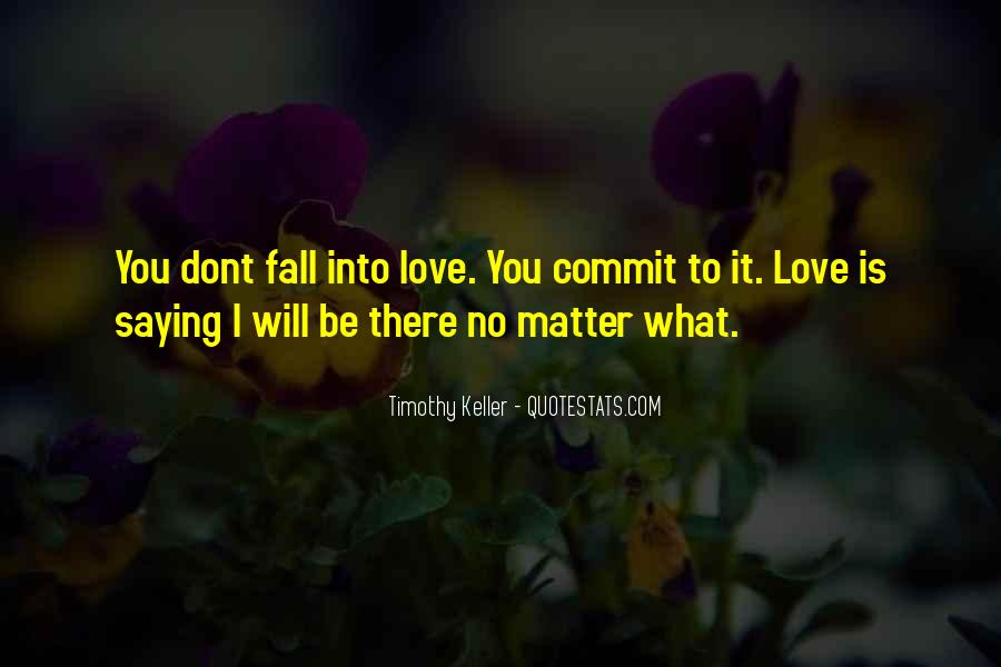 I Will Be There Love Quotes #477344