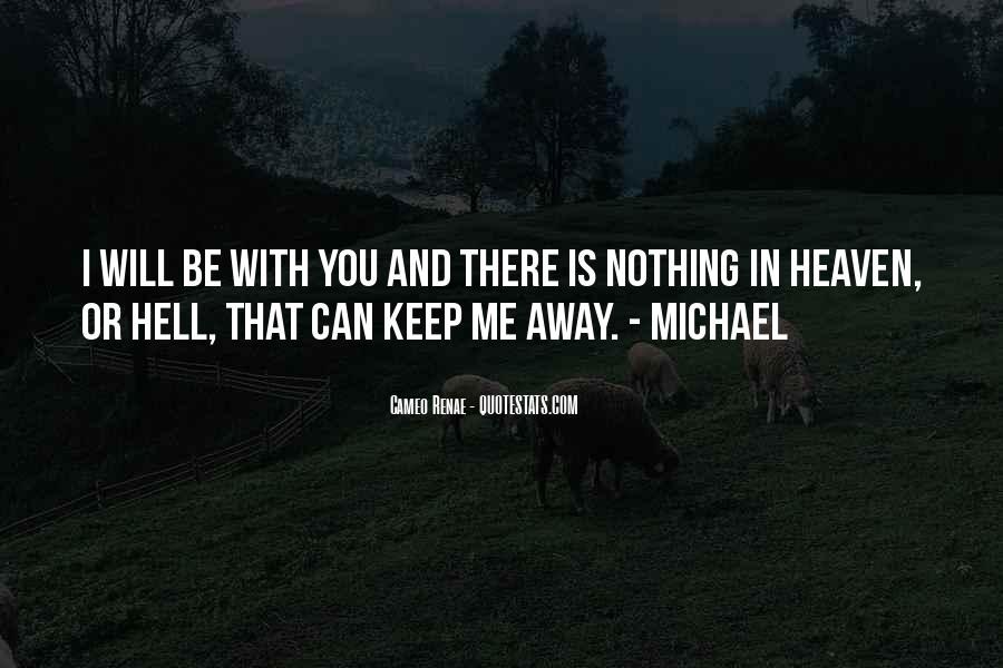I Will Be There Love Quotes #527387