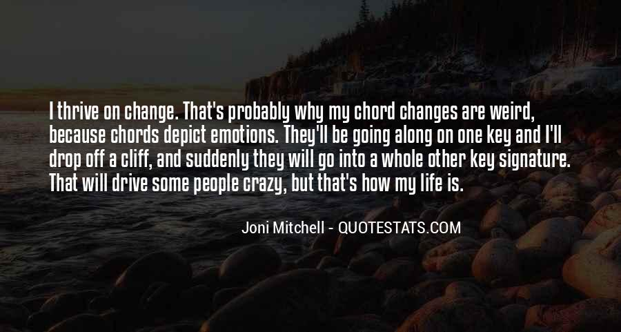 I Will Change My Life Quotes #1002014