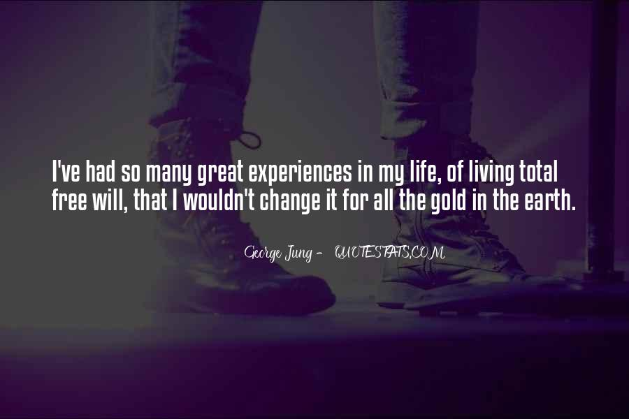 I Will Change My Life Quotes #1110162