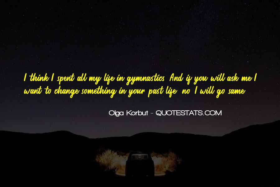 I Will Change My Life Quotes #1215871