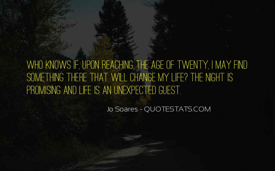 I Will Change My Life Quotes #1554649