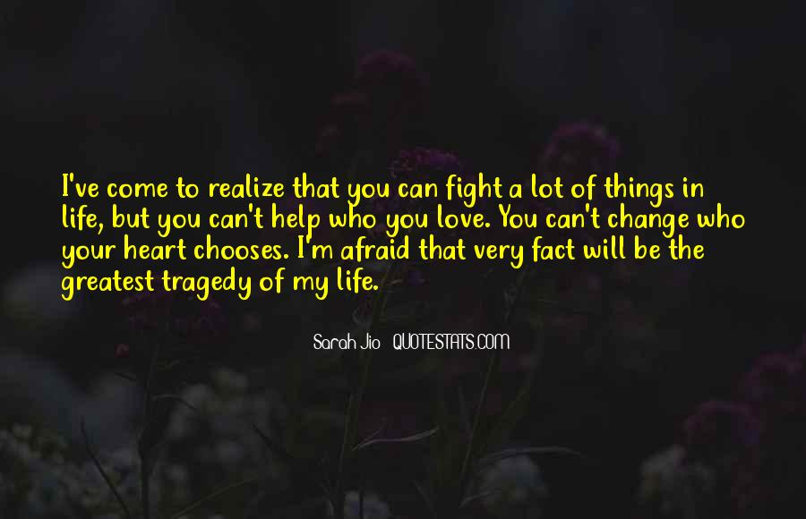 I Will Change My Life Quotes #291379