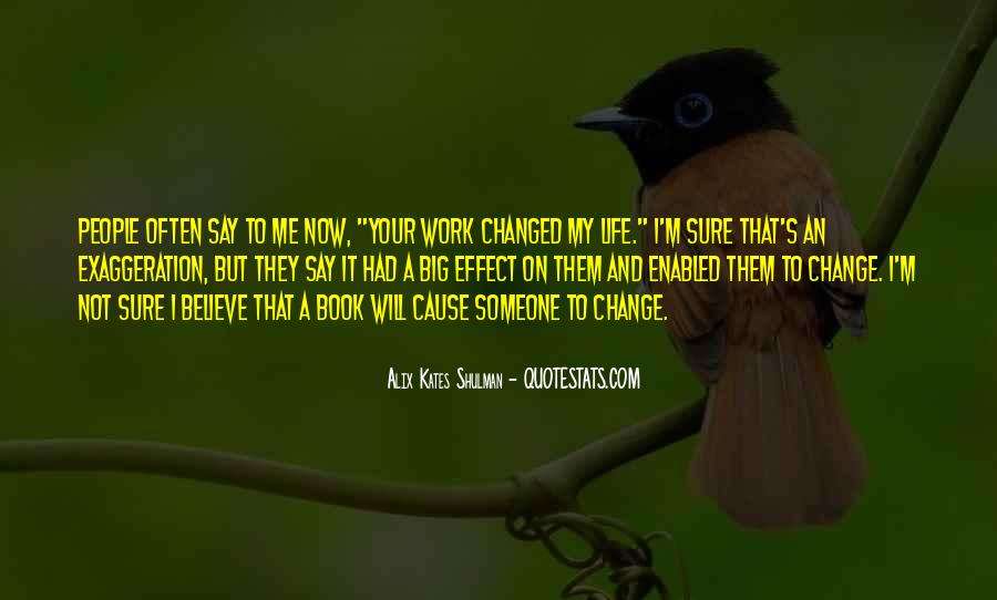 I Will Change My Life Quotes #666751