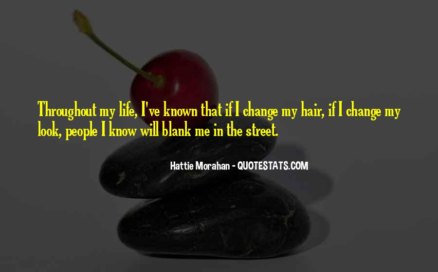 I Will Change My Life Quotes #880963