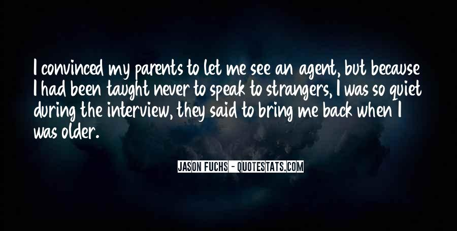I Will Come Back Again Quotes #1858