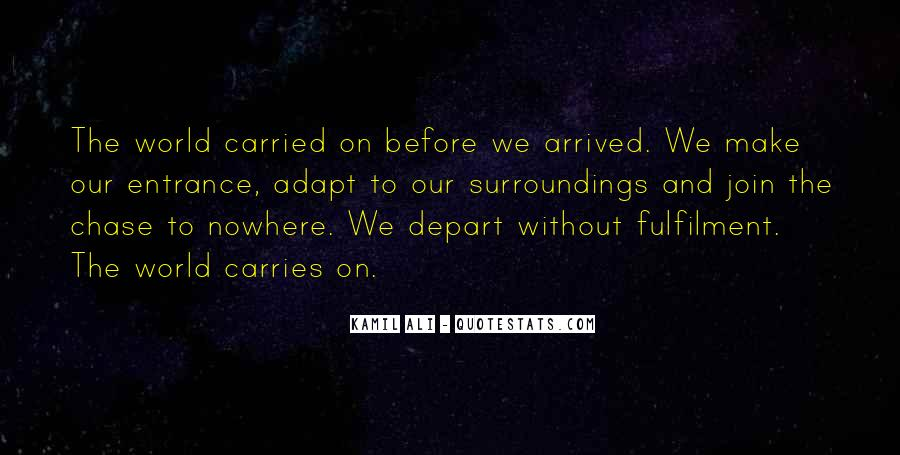 I Will Depart Quotes #336417