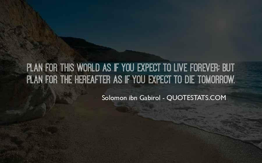I Will Die Tomorrow Quotes #100500