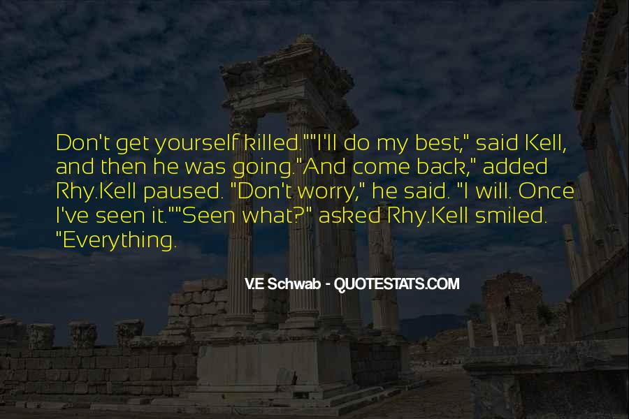 I Will Do Everything Quotes #145083