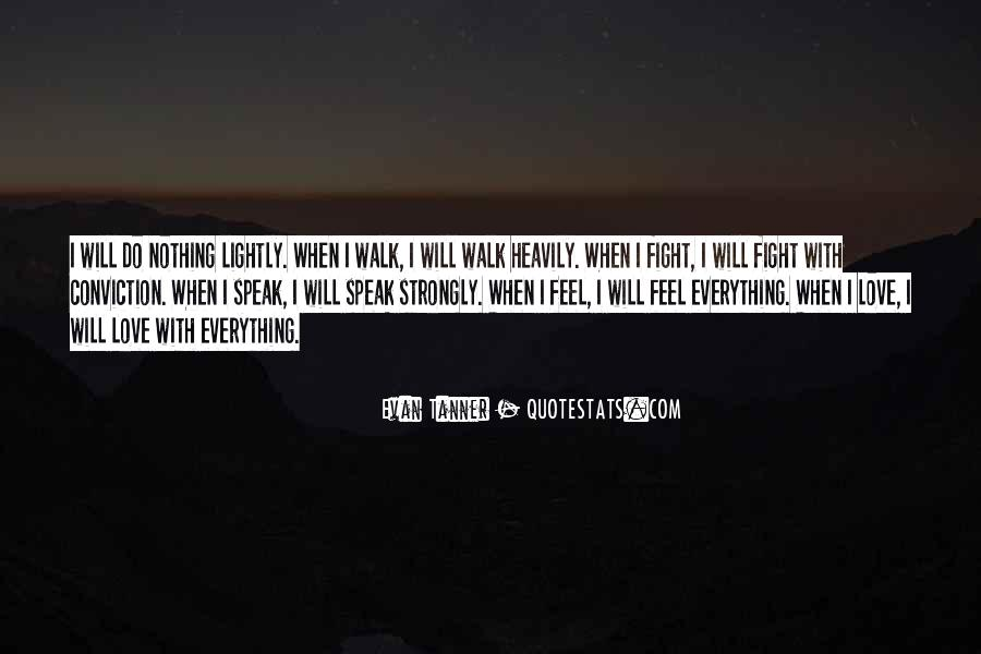 I Will Do Everything Quotes #31114