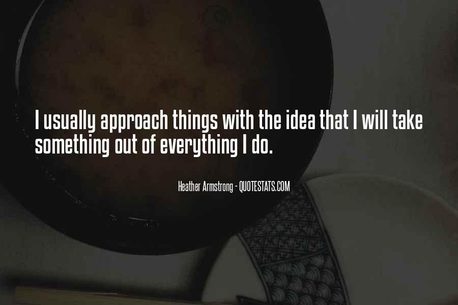 I Will Do Everything Quotes #401444