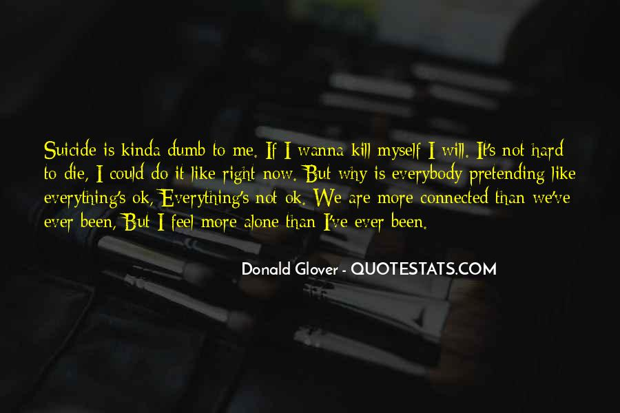 I Will Do Everything Quotes #851017