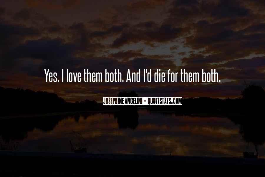 I Will Love You Until I Die Quotes #12271
