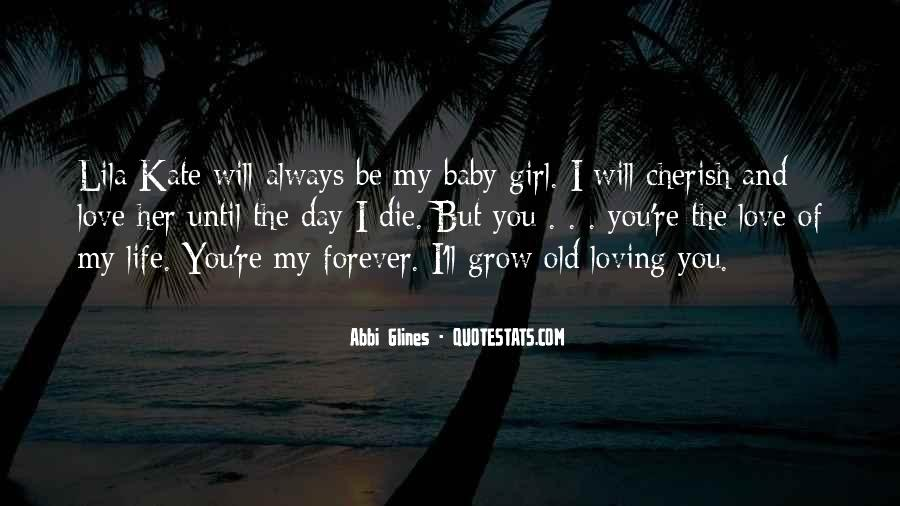 I Will Love You Until I Die Quotes #1345305