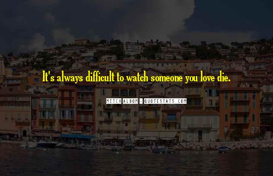I Will Love You Until I Die Quotes #17308