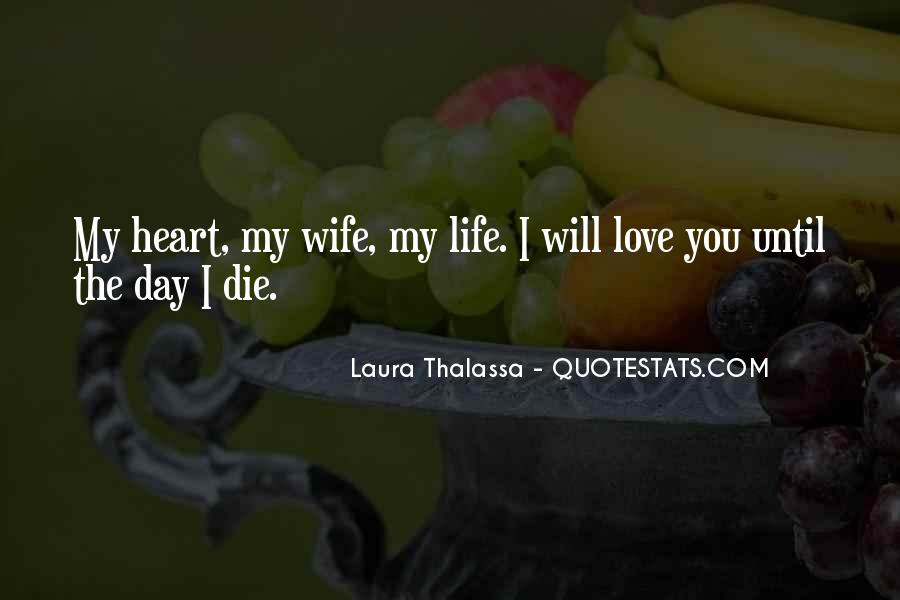 I Will Love You Until I Die Quotes #38423