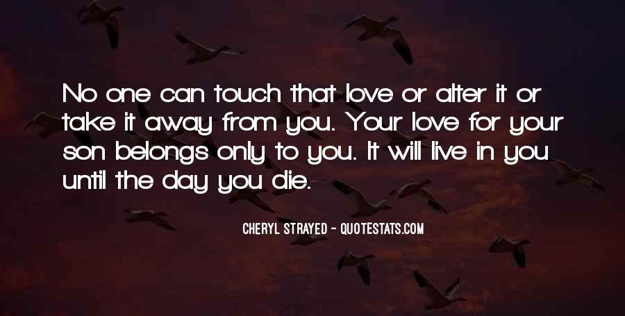 I Will Love You Until I Die Quotes #45073
