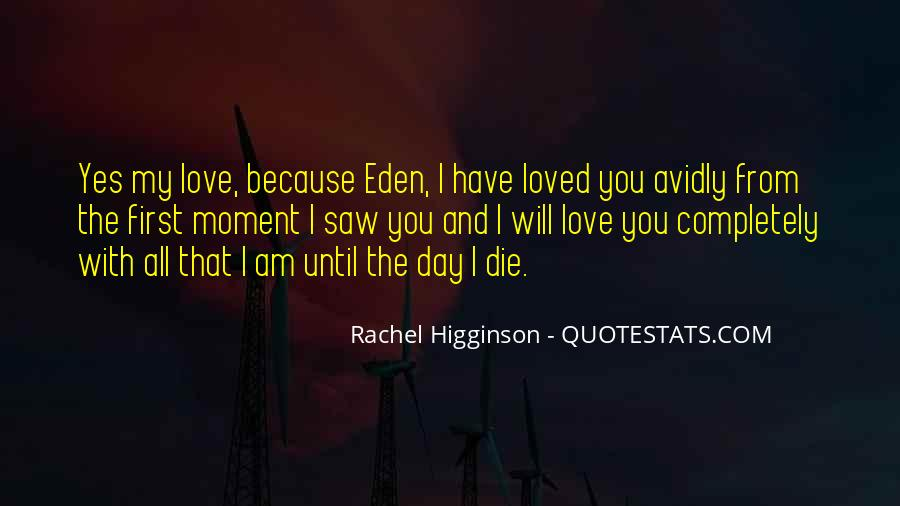 I Will Love You Until I Die Quotes #463394