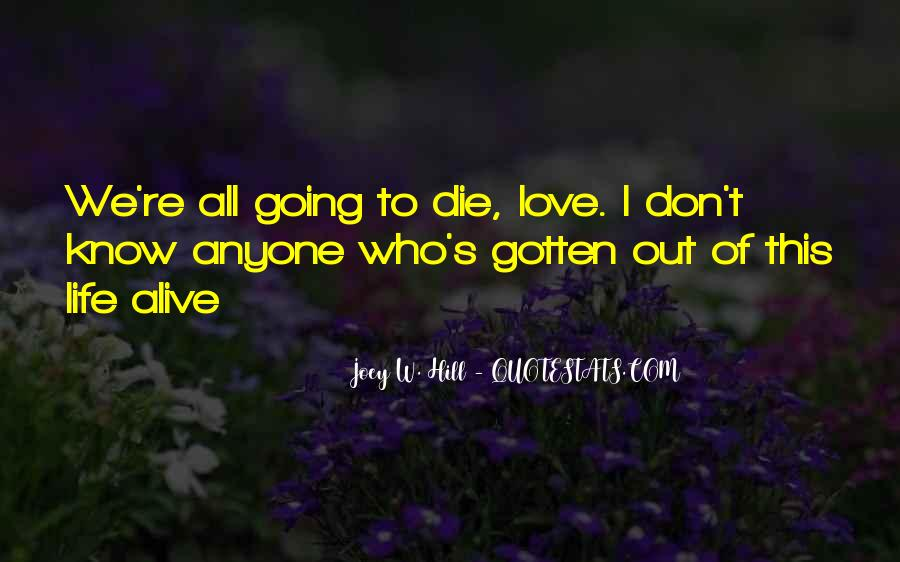 I Will Love You Until I Die Quotes #50654
