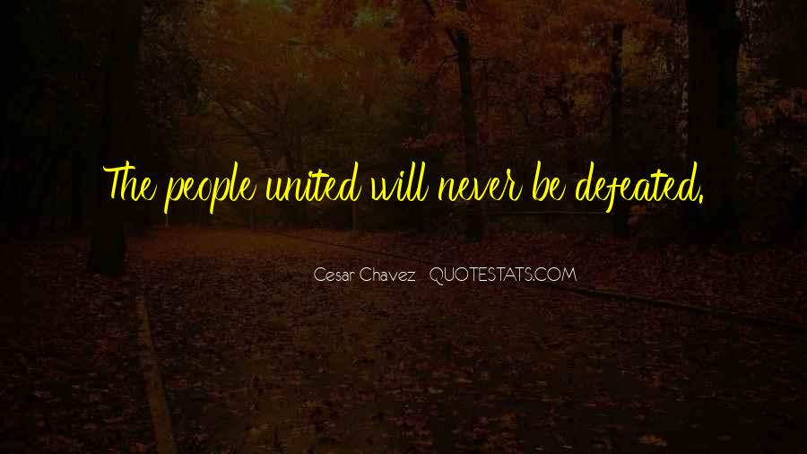 I Will Never Be Defeated Quotes #154288