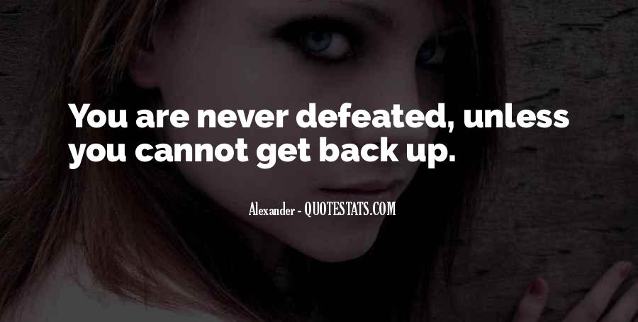 I Will Never Be Defeated Quotes #324449