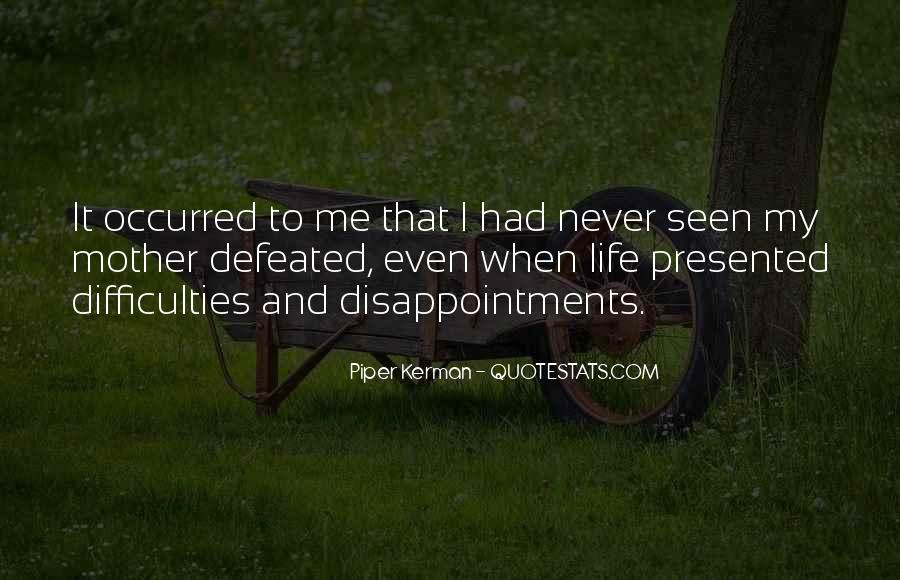 I Will Never Be Defeated Quotes #337973