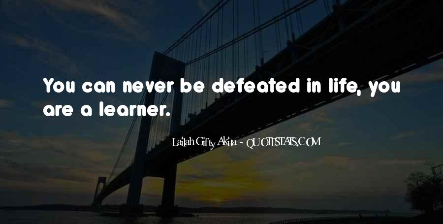 I Will Never Be Defeated Quotes #550731