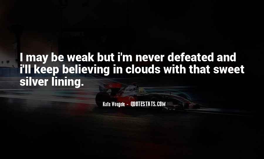 I Will Never Be Defeated Quotes #581717