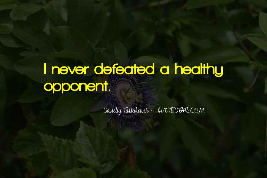 I Will Never Be Defeated Quotes #604400