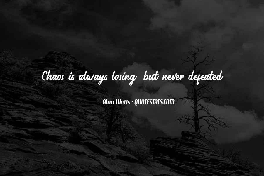 I Will Never Be Defeated Quotes #619759