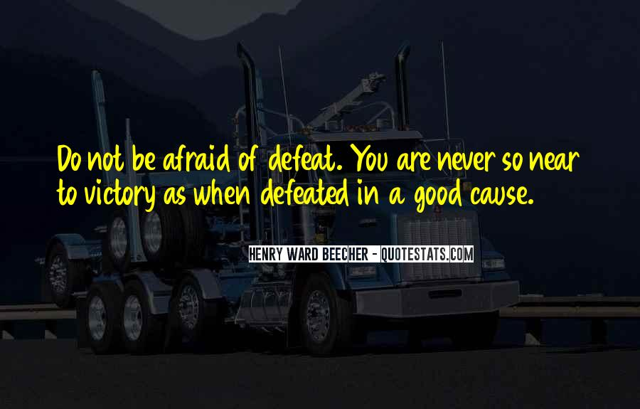 I Will Never Be Defeated Quotes #661238