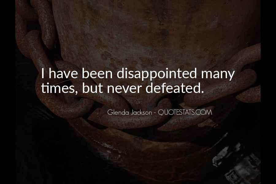 I Will Never Be Defeated Quotes #66463
