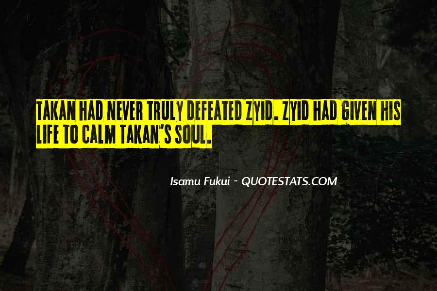 I Will Never Be Defeated Quotes #735906