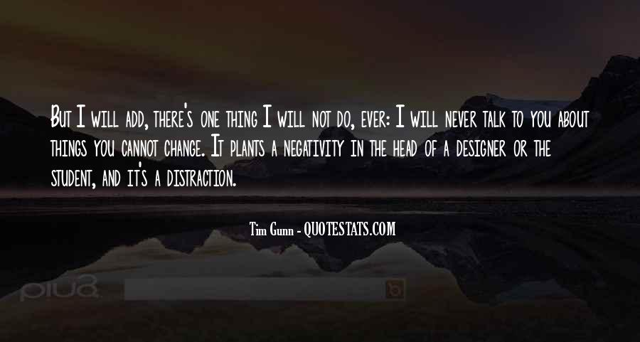 I Will Never Change You Quotes #315288